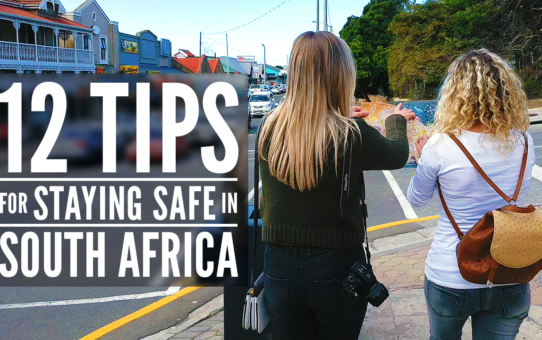 12 Tips on how to stay safe when you travel in South Africa